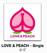 """『ゆずの新曲  """"LOVE & PEACH"""" iTunesで購入 〜今日は忙しいよw』"""