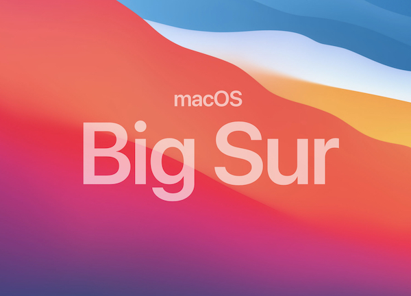 「macOS Big Sur」と「Apple Silicon」。