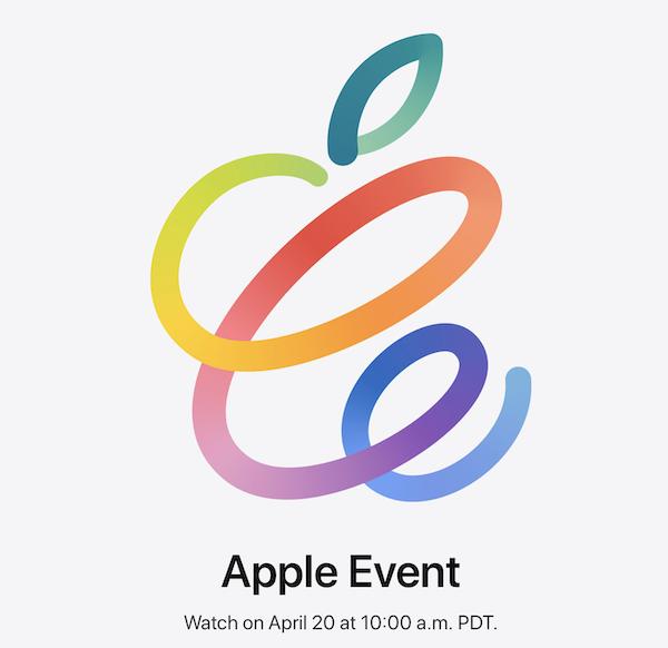 Apple イベント「Spring Loaded.」、2021年4月21日午前2時より開催。新型iPad Proは間違い無し!